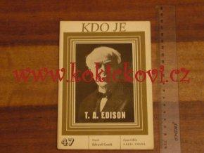 KDO JE T. A. EDISON