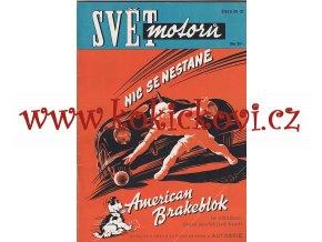 SVĚT MOTORŮ 1947 - 1. ROČNÍK - NESVÁZÁNO - NEKOMPLETNÍ VIZ POPISEK