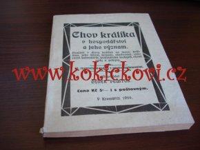 CHOV KRÁLÍKA V HOSPODÁŘSTVÍ A JEHO VÝZNAM KROMĚŘÍŽ 1929