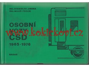 OSOBNÍ VOZY ČSD 1965-1976 FROLÍK NÁKLAD 3000KS