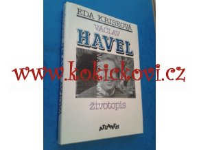 VÁCLAV HAVEL ŽIVOTOPIS E. KRISEOVÁ ANTLANTIS 1991