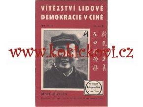 Vítězství lidové demokracie v Číně Mao Ce-Tun 1949 MAO TSE TUNG