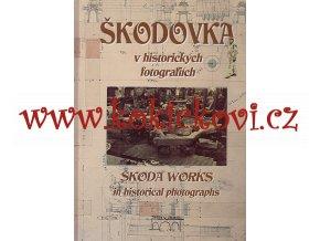 ŠKODOVKA V HISTORICKÝCH FOTOGRAFIÍCH sentinel trolejbus atd