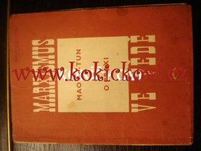 MAO CE-TUN MARXISMUS VE VĚDĚ MAO TSE TUNG 1951