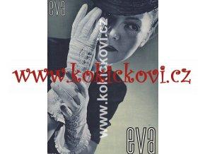 ČASOPIS EVA ČÍSLO 6 BŘEZEN 1941 FOTO JIRKA FOTO SCHOSTAL