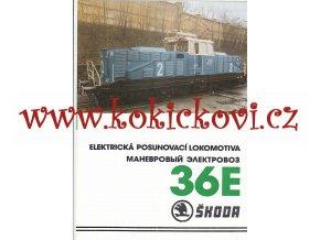 ELEKTRICKÁ POSUNOVACÍ LOKOMOTIVA 36 E ŠKODA 6 STRAN