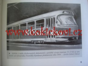 TRAMVAJ S ČÍSLEM 6102 - VAGONKA TATRA SMÍCHOV