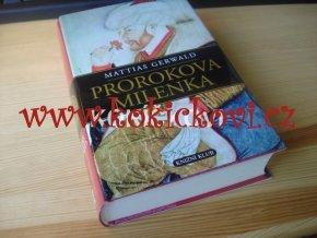 Prorokova milenka - příběh ženy - Islám