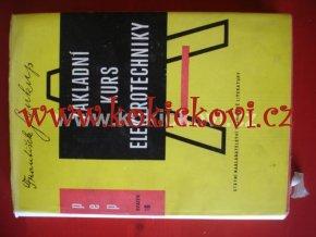 Základní kurs elektrotechniky základní pojmy a zákony elektřiny