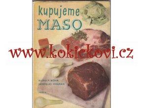 Kupujeme maso - druhy masa masné výrobky zpracování