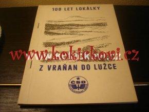 100 let lokálky z Vraňan do Lužce