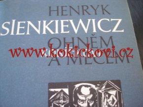 Sienkiewicz Henryk Ohněm a mečem 1986