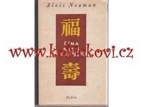 ČÍNA A JEJÍ LID - 1954 - VĚNOVÁNÍ MINISTRU NOSKOVI