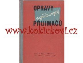 OPRAVY ROZHLASOVÝCH PŘIJÍMAČŮ, 1957, 192STR