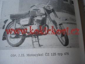 MOTOCYKEL - např.  MANET 100, JAWA 50, MANET 125S A ČZ 125