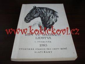 Kůň ve službách lidstva Starověk  Jaromír Dušek