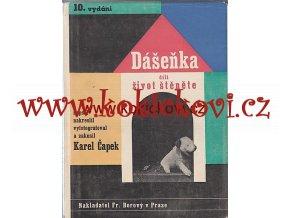 Karel Čapek Dášeňka čili život štěněte - Karel TEIGE