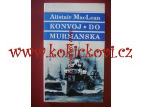KONVOJ DO MURMANSKA MACLEAN MF 1994 STRAN 350