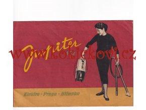 Vysavač prachu Jupiter 402  Elektro - Praga - Hlinsko styl Bruse
