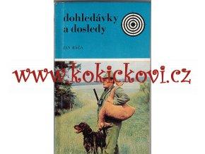 Dohledávky a dosledy - LOV - OHAŘ - MYSLIVOST