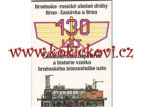 130 let brněnsko-rosické uhelné dráhy