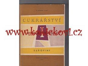 CUKRÁŘSTVÍ 1959 - SUROVINY