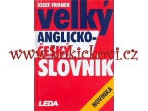 Velký anglicko-český slovník Josef Fronek 1736 stran nepoužitý