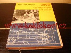 PECE V PRŮMYSLOVÝCH PEKÁRNÁCH FR. JANÍČEK 1962 NÁKLAD 1015KS