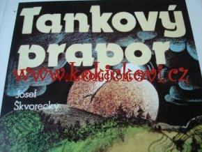 TANKOVÝ PRAPOR - JOSEF ŠKVORECKÝ PRAHA 1990 STRAN 336