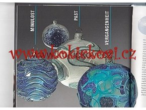 GLASS CHRISTMAS TREE ORNAMENTS, PAST, PRESENT, FUTURE