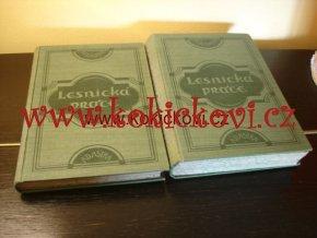 LESNICKÁ PRÁCE - PRVNÍ 2 ROČNÍKY 1922-23