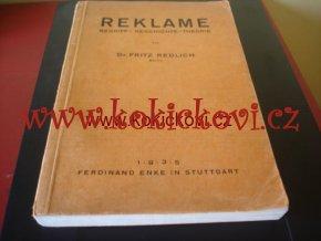 Reklame. Begriff Geschichte Theorie FRITZ REDLICH 1935