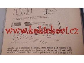 LESNICKÁ PRÁCE - 18. ROČNÍK  1939 uvnitř dřevorubecké nástroje