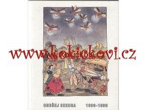 Ondřej Sekora: 1899-1999 - Ludmila Vachtová a Ondřej J. Sekora