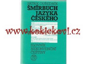Šmírbuch jazyka českého Slovník nekonvenční čestiny