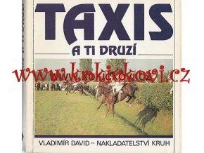 Taxis a ti druzí