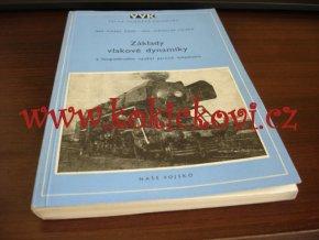 Základy vlakové dynamiky hospodárného využití parních lokomotiv