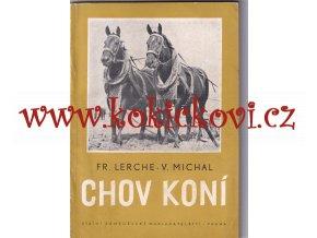 CHOV KONÍ – 1956 F. Lerche V. Michal