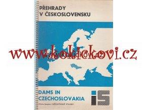 PŘEHRADY V ČESKOSLOVENSKU - KATALOG 1967