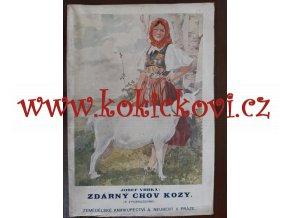 ZDÁRNÝ CHOV KOZY JOSEF VRBKA 1917 - STOLETÁ KNÍŽKA