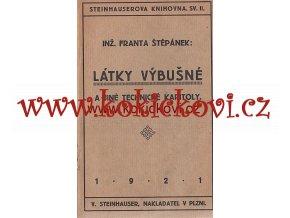LÁTKY VÝBUŠNÉ - FR. ŠTĚPÁNEK PLZEŇ 1921