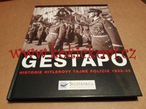 GESTAPO DĚJINY HITLEROVY TAJNÉ POLICIE  HITLER