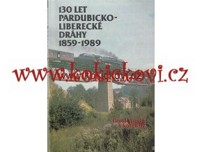 Pardubicko-liberecká dráha 1859-1989