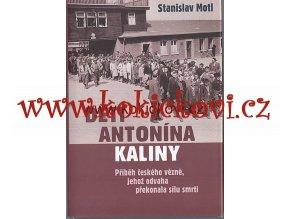 Motl Stanislav - Děti Antonína Kaliny - Buchenwald
