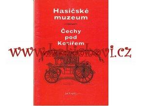 Hasicˇske´ muzeum Cˇechy pod Kosi´rˇem TOVÁRNA SMEKAL