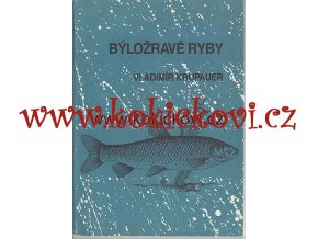 Býložravé ryby - Krupauer AMUR, TOLSTOLOBIK, TOLSTOLOBEC