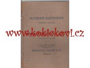 BREITFELD DANĚK CUKROVAR V D´ESSEK CHORVATSKO 1905-6 FRANCOUZSKY
