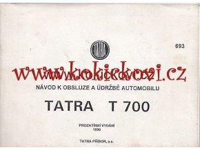 TATRA T 700 ORIGINÁLNÍ NÁVOD K OBSLUZE 1996 - POUZE VÝMĚNA