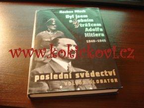 Byl jsem osobním strážcem Adolfa Hitlera - Misch