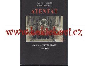 Atentát  - Heydrich - Lidice - anthropoid